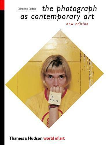 9780500204016: The Photograph as Contemporary Art (World of Art)