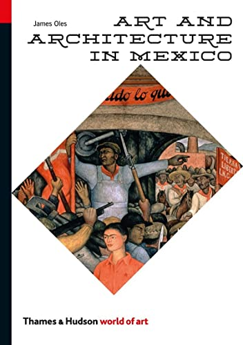 9780500204061: Art and Architecture in Mexico (World of Art)