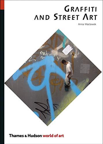 9780500204078: Graffiti and Street Art (World of Art)