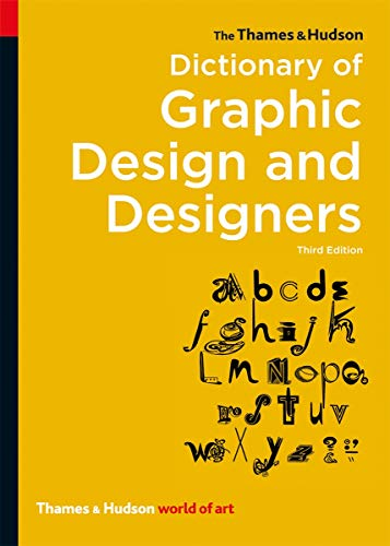 9780500204139: The Thames & Hudson Dictionary of Graphic Design and Designers (World of Art)