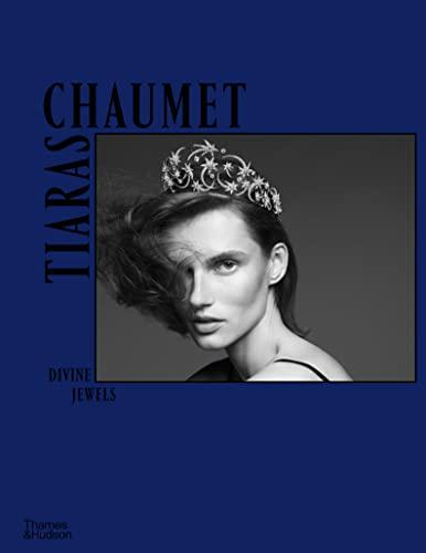 9780500210284: Chaumet Tiaras: Divine Jewels