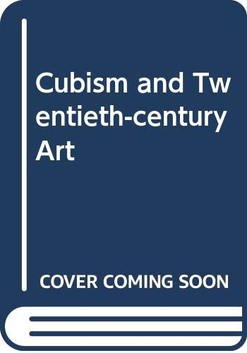 9780500230794: Cubism and Twentieth-century Art