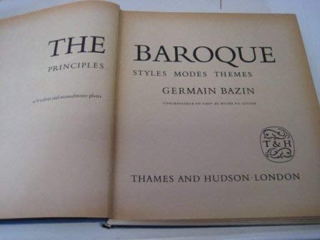 9780500230954: The Baroque: Principles, Styles, Modes Themes.