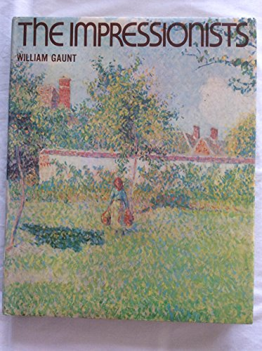 The Impressionists: Gaunt, William