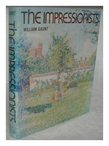 The Impressionists: William Gaunt