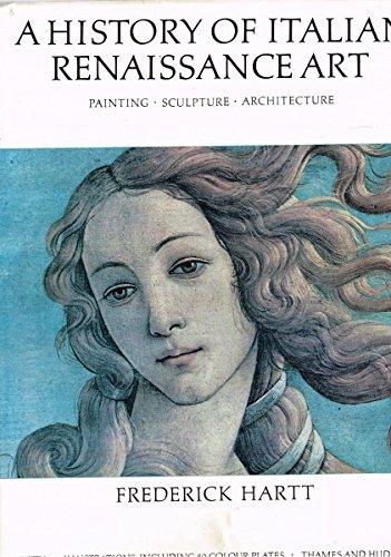 9780500231364: History of Italian Renaissance Art: Painting, Sculpture, Arhcitecture.