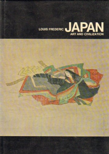 Japan: Art and Civilization: Frederic, Louis