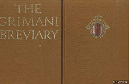 The Grimani Breviary, Reproduced from the Illuminated: Salmi, Mario (Introduction)