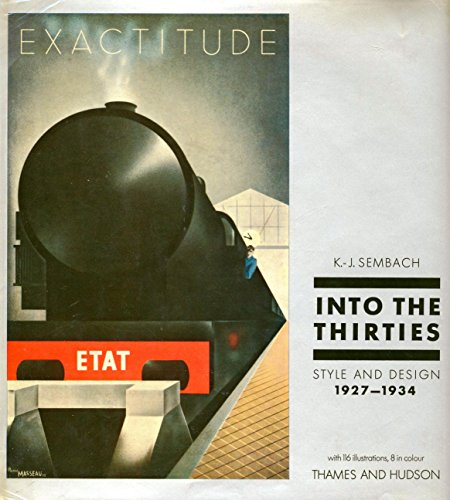 9780500231593: Into the Thirties: Style and Design, 1927-34
