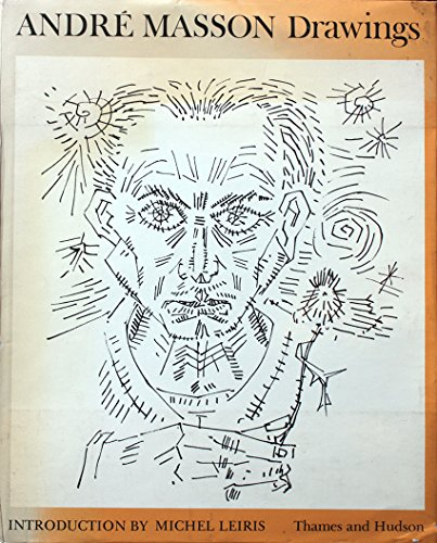 ANDRE MASSON DRAWINGS: Leiris, Michel