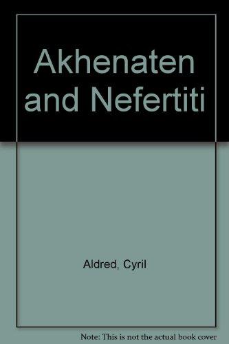 9780500231968: Akhenaten and Nefertiti