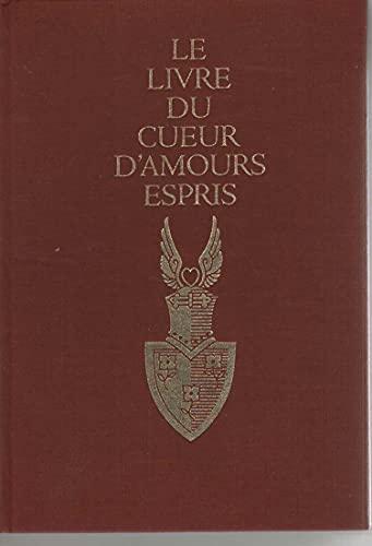 9780500232231: Livre du Cueur d'Amours Espris