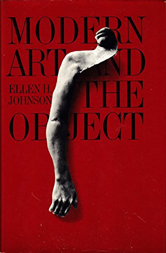 9780500232309: Modern Art and the Object: A Century of Changing Attitudes