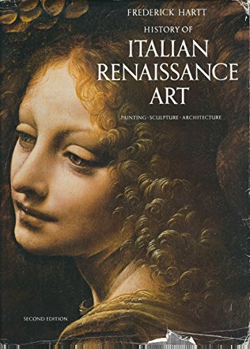 9780500233030: History of Italian Renaissance Art: Painting, Sculpture, Architecture