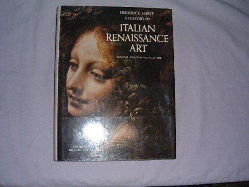 9780500233030: A History of Italian Renaissance Art : Painting Sculpture Architecture