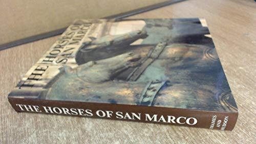 The Horses of San Marco Venice: Wilton-Ely, John and Valerie, Translators