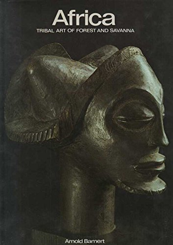 9780500233184: Africa - Tribal Art of Forest and Savannah