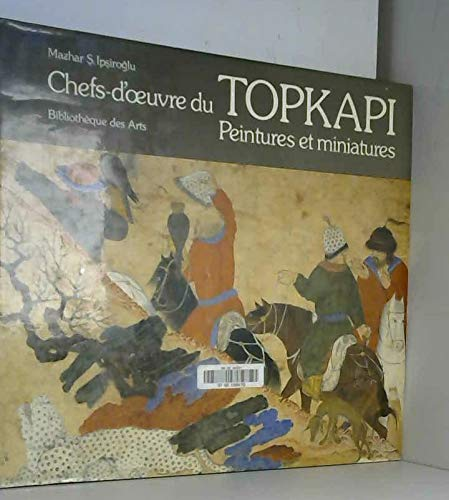 9780500233238: Masterpieces of the Topkapi Museum: Paintings and Miniatures