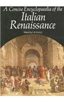 9780500233337: A Concise Encyclopaedia of the Italian Renaissance