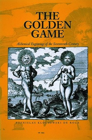 9780500233559: The Golden Game: Alchemical Engravings of the Seventeenth Century