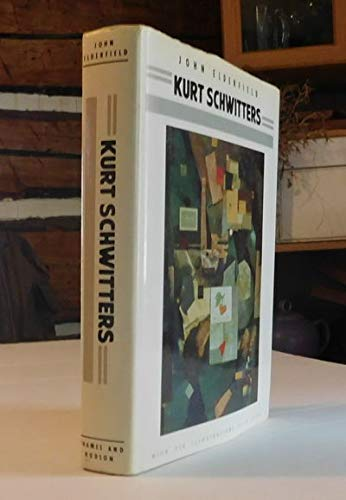 Kurt Schwitters: Elderfield, John (text);