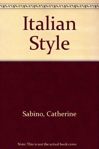 Italian Style: Catherine Sabino, Angelo