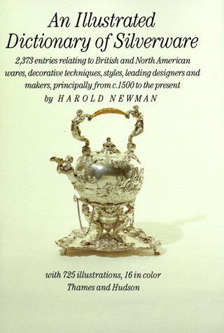 9780500234563: An Illustrated Dictionary of Silverware
