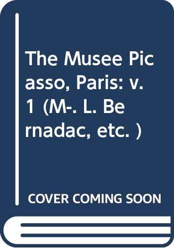 9780500234617: The Musee Picasso, Paris: v. 1 (M-. L. Bernadac, etc. )