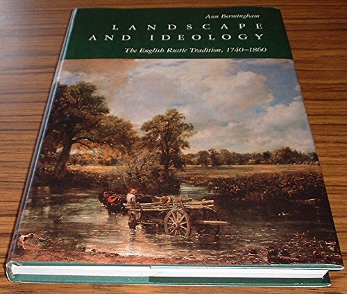 9780500234815: Landscape and Ideology: The English Rustic Tradition, 1740-1860