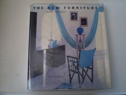 9780500234921: The New Furniture: Trends and Tradition