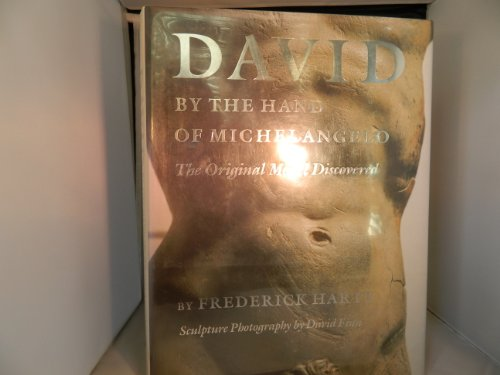 David by the Hand of Michelangelo: The: Hartt, Frederick