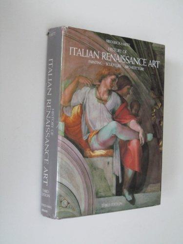 History of Italian Renaissance Art: Painting, Sculpture,: Harrt, Frederick