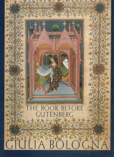 Illuminated Manuscripts. The Book before Gutenberg.: BOLOGNA, GIULIA.