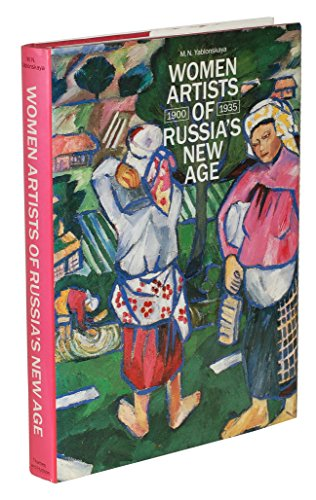 9780500235591: Women Artists of Russia's New Age, 1900-35