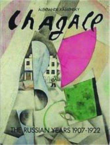 Chagall: The Russian Years, 1907-22: Kamenskii, Aleksandr