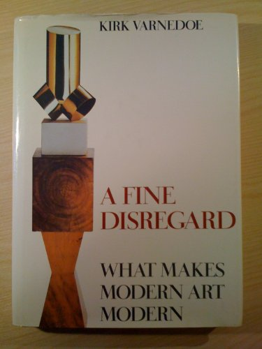 9780500235843: A Fine Disregard: What Makes Modern Art Modern
