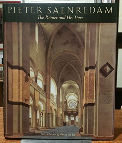 9780500235867: Pieter Saenredam: The Painter and His Time. Complete Edition