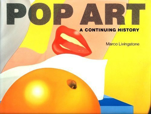 Pop Art A Continuing History