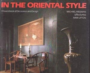 9780500235959: In the Oriental Style: A Sourcebook of Decoration and Design