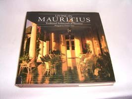 Living in Mauritius: Traditional Architecture of Mauritius: De Marigny, Isabelle Desvaux & Lagesse,...
