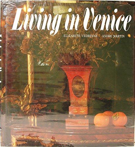 Living in Venice: Vedrenne, Elizabeth & Andre Martin