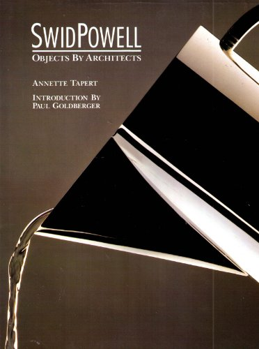 Swid Powell Objects By Architects: Annette Tapert
