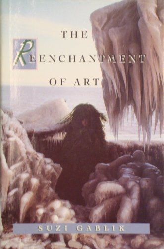 9780500236192: The Reenchantment of Art
