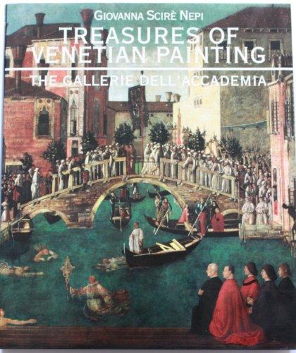 Treasures Of Venetian Painting: The Gallerie dell'Accadamia: Nepi, Giovanna Scire