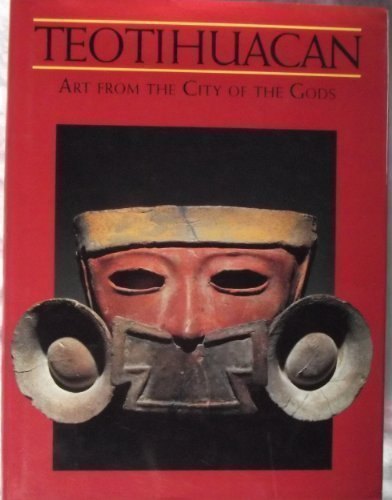 9780500236536: Teotihuacan: Art from the City of the Gods