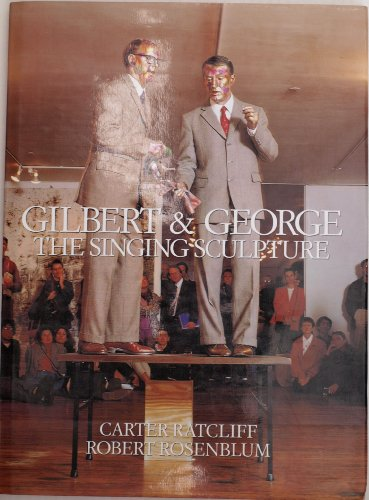 9780500236550: Gilbert and George: The Singing Sculpture