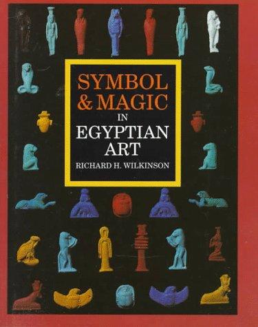 9780500236635: Symbol & Magic in Egyptian Art