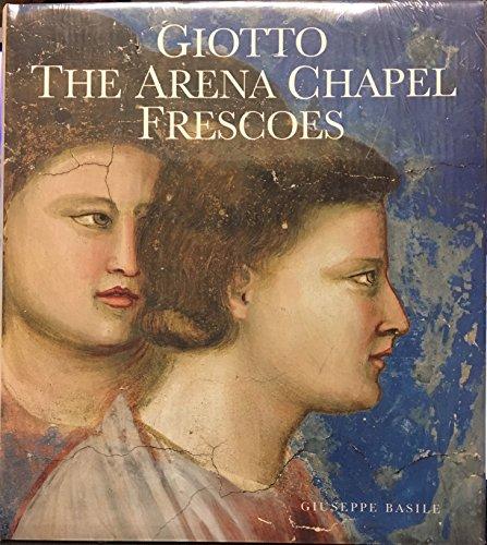 9780500236673: Giotto: The Arena Chapel Frescoes