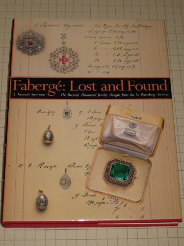 9780500236697: Faberge Lost and Found /Anglais: Lost and Found - Recently Discovered Jewelry Designs from the St.Petersburg Archives