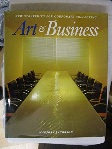 9780500236734: Art and Business: New Strategies for Corporate Collecting